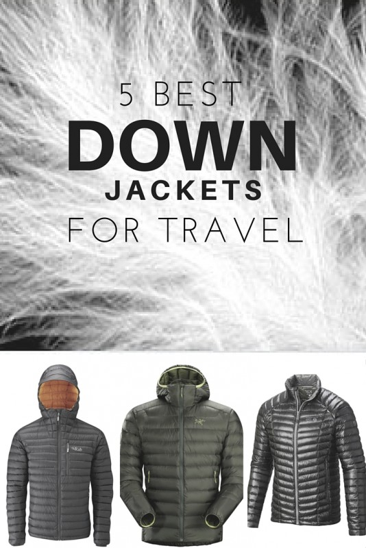 5 Best Lightweight & Packable Down Jackets for Travel - Why a down jacket is the ultimate piece of travel gear.