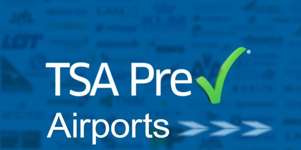 TSA PreCheck Airports