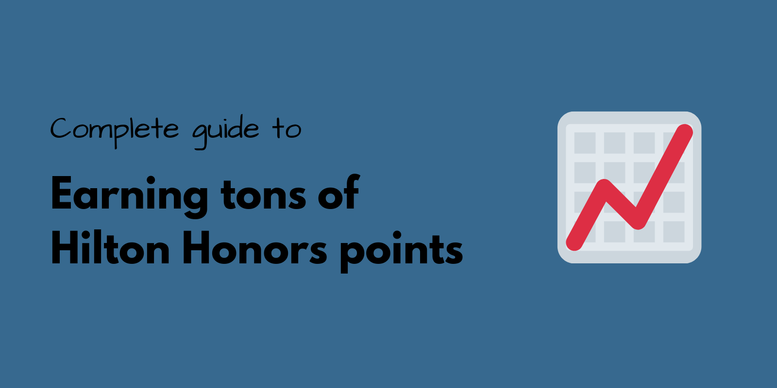 complete guide to earning hilton points